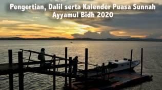 Pengertian Dalil Serta Kalender Puasa Sunnah Ayyamul Bidh 2020