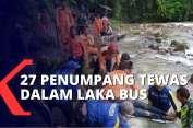 total-27-korban-tewas-kecelakaan-bus-terjun-di-jurang