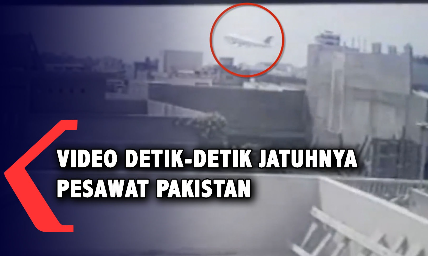 Video Detik-Detik Jatuhnya Pesawat Pakistan - Kompas TV