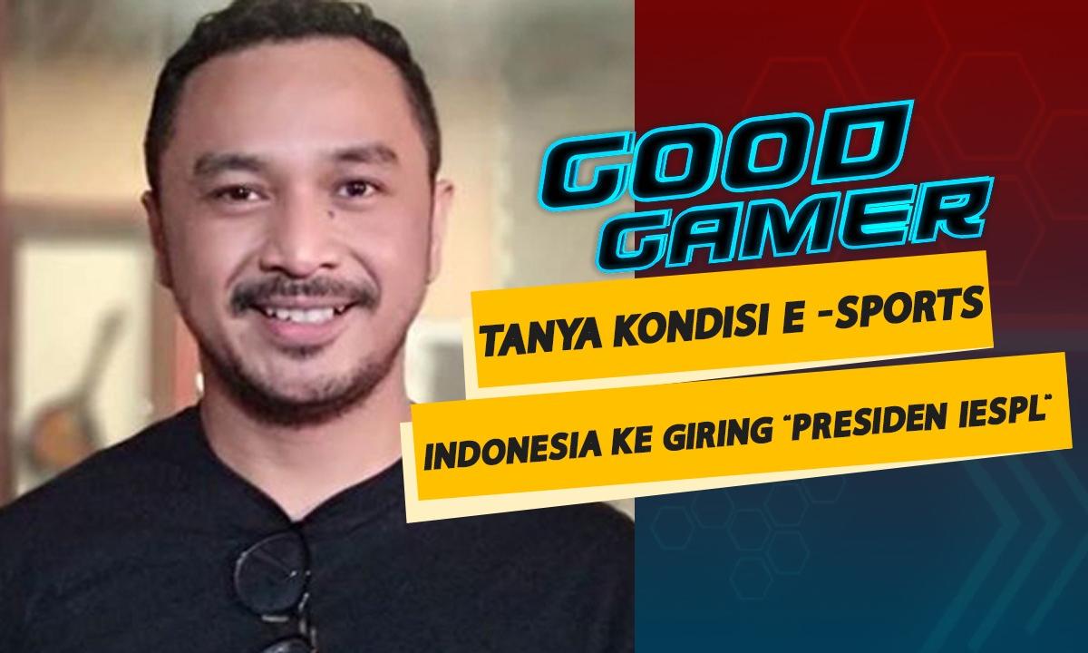 ini-menurut-giring-soal-situasi-e-sport-di-indonesia-good-gamer-with-giring-ganesha-bag3
