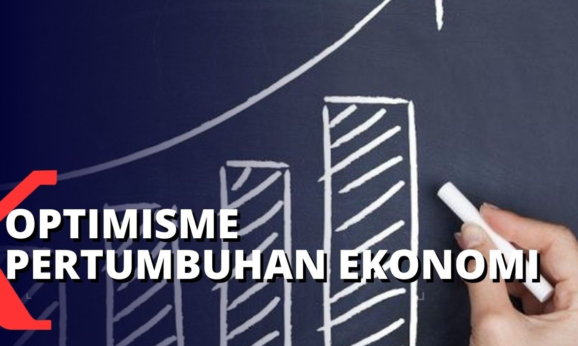 optimisme-pertumbuhan-ekonomi-indonesia