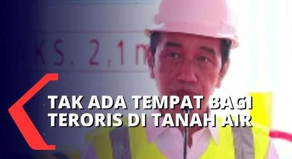 Wow! Presiden Jokowi Perintahkan Lembaga Kemananan Negara Tindak Tegas Terorisme