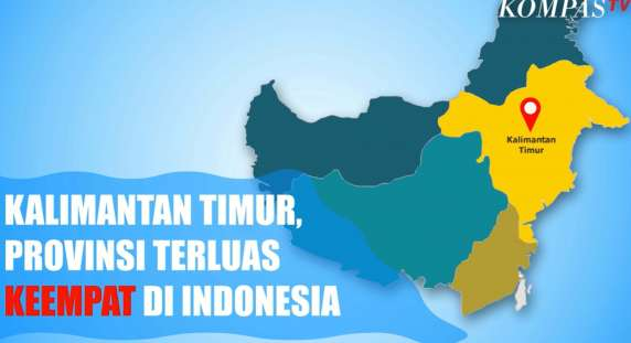 Bagaimana Bisa? Profil Singkat Kalimantan Timur, Provinsi Terluas Keempat di Indonesia