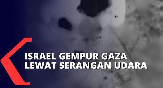 Parah! Sebut Sebagai Bentuk Balasan ke Hamas, Israel Luncurkan Serangan Udara ke Gaza