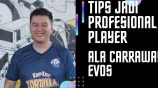 tiga-tips-dasar-jadi-profesional-player-dari-carraway-evos