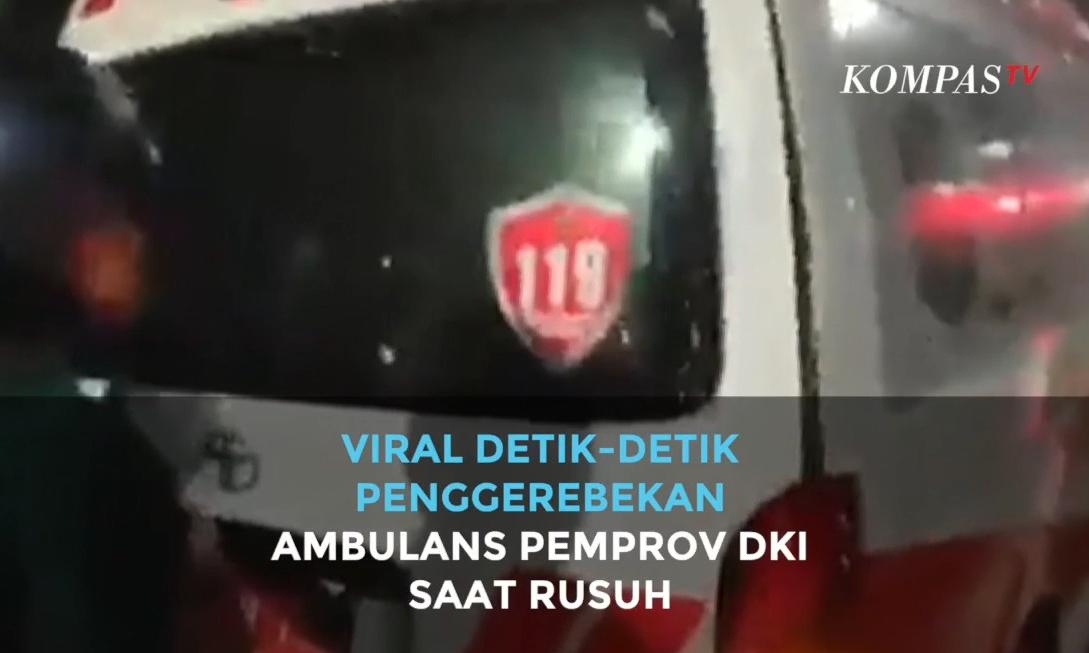 viral-detik-detik-penggerebekan-ambulans-pemprov-dki-saat-rusuh